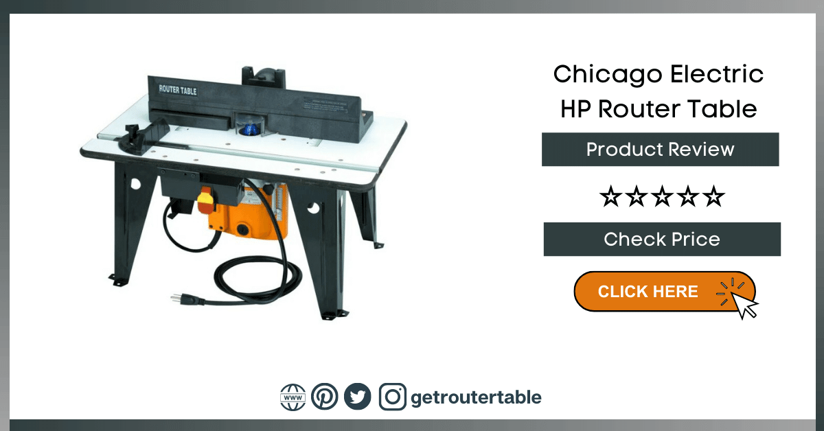 Chicago Electric HP Router Table Review