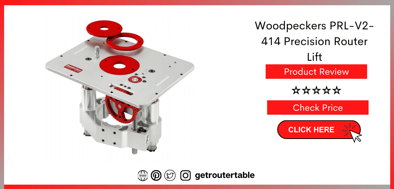 Woodpeckers PRL V2 414 Precision Router Lift